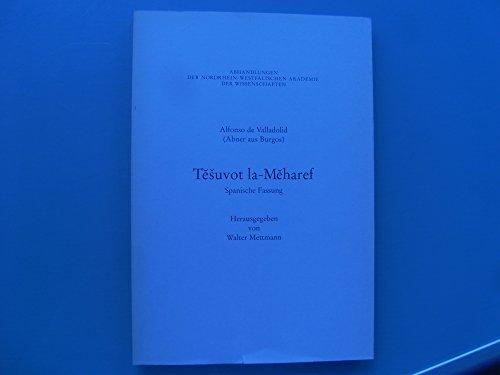 9783531051222: Tesuvot la-Meharef: Spanische Fassung (Abhandlungen der Nordrhein-Westfälischen Akademie der Wissenschaften)
