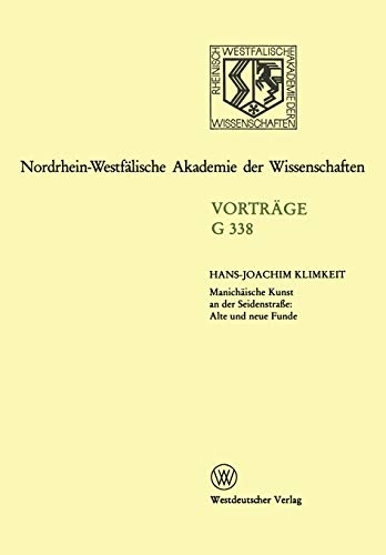Manichäische Kunst an der Seidenstrasse : Alte und neue Funde.: KLIMKEIT (Hans-Joachim)
