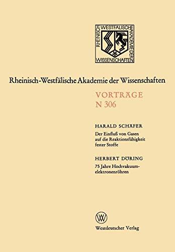 9783531083063: Der Einfluß von Gasen auf die Reaktionsfähigkeit fester Stoffe (Rheinisch-Westfälische Akademie der Wissenschaften)