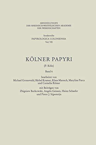9783531099231: Kölner Papyri (Abhandlungen der Rheinisch-Westfälischen Akademie der Wissenschaften) (German Edition)