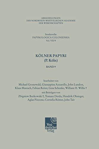 9783531099507: Kölner Papyri (P. Köln) (Betriebswirtschaftslehre des Bergbaus, Hüttenwesens und Flächenrecyclings) (German Edition)