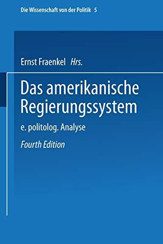 9783531102146: Das amerikanische Regierungssystem: Eine politologische Analyse (Die Wissenschaft von der Politik) (German Edition)