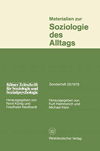 9783531114781: Materialien zur Soziologie des Alltags (Kölner Zeitschrift für Soziologie und Sozialpsychologie)