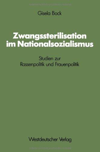 9783531117591: Zwangssterilisation Im Nationalsozialismus: Studien Zur Rassenpolitik Und Frauenpolitik (Schriften Des Zentralinstituts Feur Sozialwissenschaftliche)