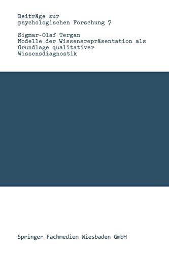 9783531117607: Modelle der Wissensrepräsentation als Grundlage qualitativer Wissensdiagnostik (Beiträge zur psychologischen Forschung) (German Edition)