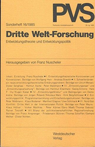 9783531117713: Dritte Welt-Forschung: Entwicklungstheorie und Entwicklungspolitik (Politische Vierteljahresschrift. Sonderheft)