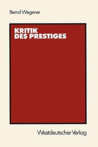 9783531119434: Kritik des Prestiges (German Edition)