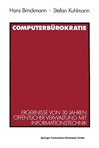 9783531121406: Computerburokratie: Ergebnisse Von 30 Jahren Offentlicher Verwaltung Mit Informationstechnik