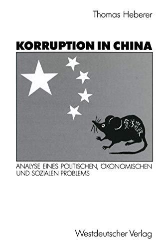 9783531122717: Korruption in China: Analyse Eines Politischen, Okonomischen Und Sozialen Problems