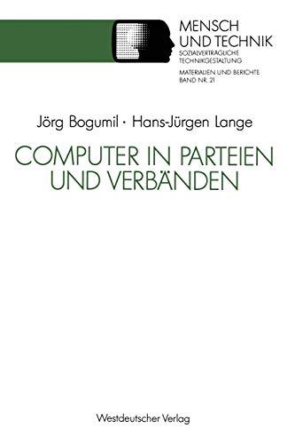 9783531122816: Computer in Parteien und Verbänden (Sozialverträgliche Technikgestaltung, Materialien und Berichte)