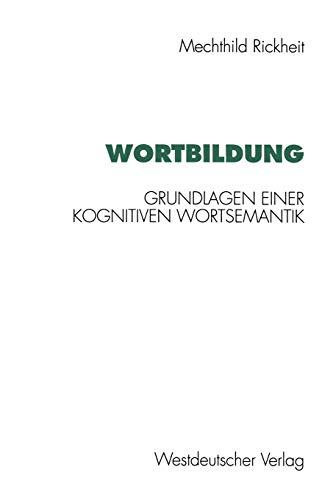 9783531124391: Wortbildung (Psycholinguistische Studien)