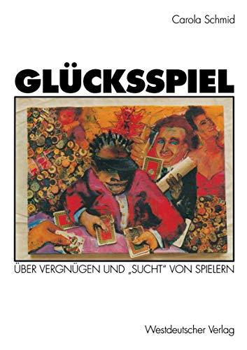"""9783531126432: Glücksspiel: Über Vergnügen und """"Sucht"""" von Spielern (German Edition)"""