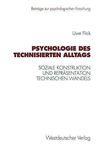 9783531127378: Psychologie Des Technisierten Alltags (Beiträge zur psychologischen Forschung)