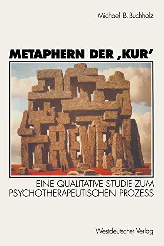 9783531128436: Metaphern der Kur': Eine qualitative Studie zum psychotherapeutischen Proze�