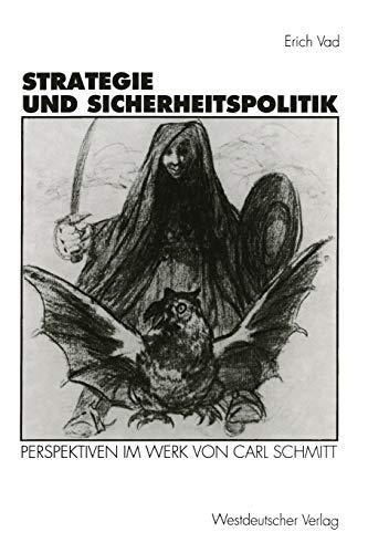 9783531129129: Strategie und Sicherheitspolitik: Perspektiven im Werk von Carl Schmitt