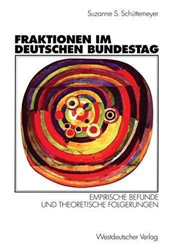 9783531130460: Fraktionen im Deutschen Bundestag 1949 - 1997