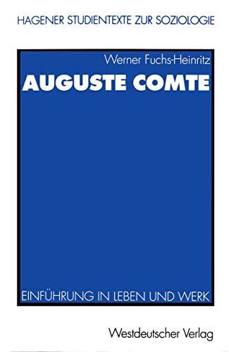 9783531132334: Auguste Comte: Einführung in Leben und Werk (Studientexte zur Soziologie) (German Edition)