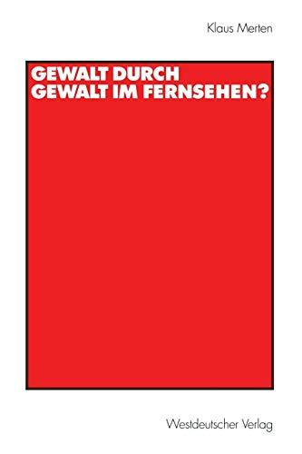 9783531133973: Gewalt durch Gewalt im Fernsehen? (German Edition)