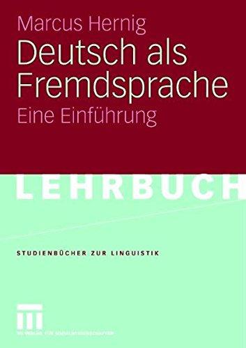 9783531135465: Deutsch als Fremdsprache: Eine Einführung (Studienbücher zur Linguistik) (German Edition)