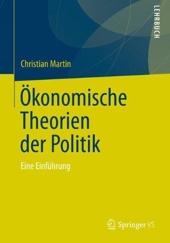 9783531135502: Ökonomische Theorien der Politik: Eine Einführung