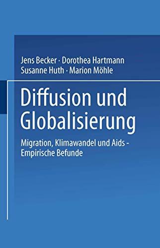 9783531135830: Diffusion und Globalisierung: Migration, Klimawandel und Aids ― Empirische Befunde (German Edition)