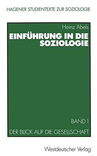 9783531136103: Einführung in die Soziologie, 2 Bde., Bd.1, Der Blick auf die Gesellschaft (Studientexte zur Soziologie)