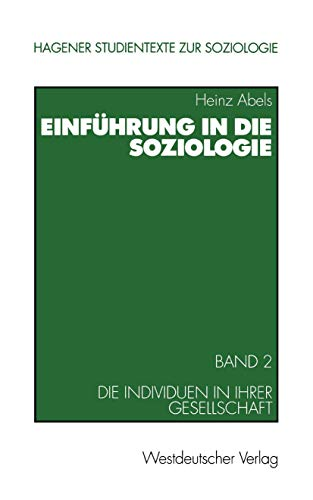 9783531136110: Einführung in die Soziologie. Band 2: Die Individuen in ihrer Gesellschaft (Livre en allemand)