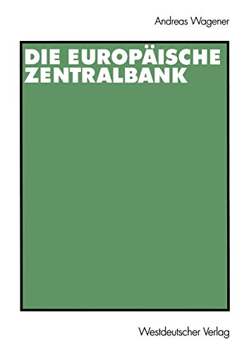 9783531136479: Die Europ�ische Zentralbank