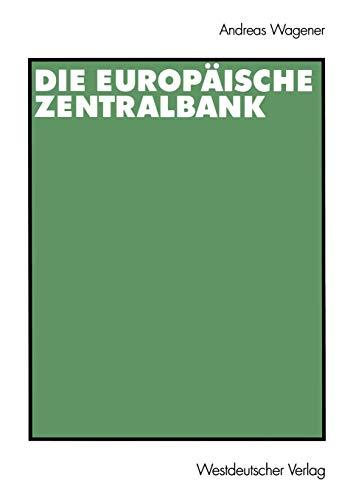 9783531136479: Die Europäische Zentralbank (German Edition)