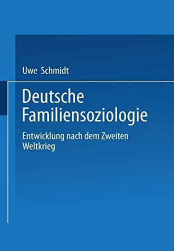 9783531137865: Deutsche Familiensoziologie: Entwicklung nach dem Zweiten Weltkrieg (German Edition)