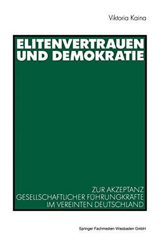 Elitenvertrauen und Demokratie: Viktoria Kaina