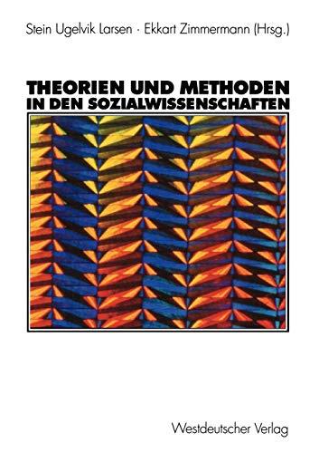 9783531139951: Theorien und Methoden in den Sozialwissenschaften (German Edition)