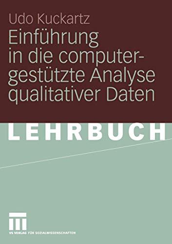9783531142470: Einführung in die computergestützte Analyse qualitativer Daten