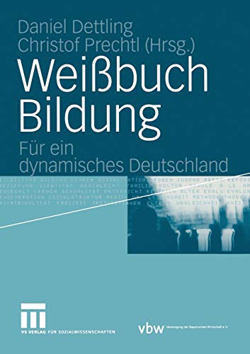 9783531144115: Weißbuch Bildung: Für ein dynamisches Deutschland