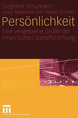 9783531144597: Persönlichkeit: Eine vergessene Größe der empirischen Sozialforschung (German Edition)