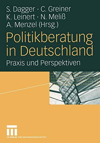 Politikberatung in Deutschland: Steffen Dagger (editor),