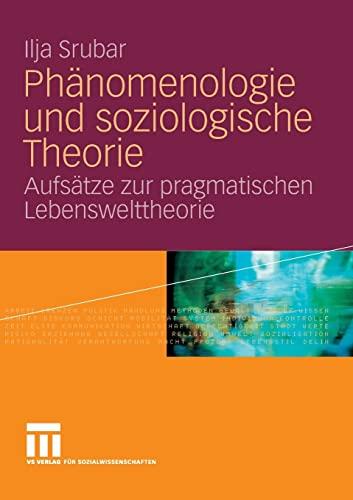 9783531144870: Phänomenologie und soziologische Theorie: Aufsätze zur pragmatischen Lebensweltheorie