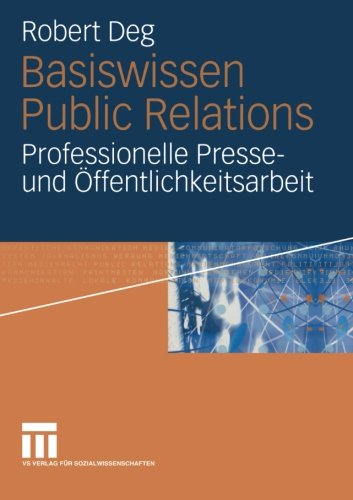 9783531145020: Basiswissen Public Relations. Professionelle Presse- und Offentlichkeitsarbeit (German Edition)