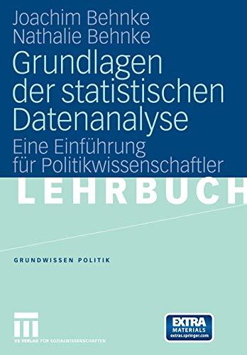 9783531145761: Grundlagen der statistischen Datenanalyse: Eine Einführung für Politikwissenschaftler (Grundwissen Politik)