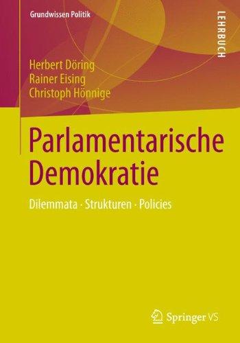 9783531145808: Parlamentarische Demokratie: Dilemmata, Strukturen, Policies (Grundwissen Politik) (German Edition)