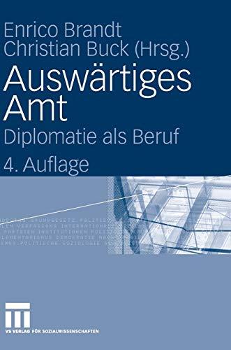 9783531147239: Auswärtiges Amt: Diplomatie als Beruf (German Edition)