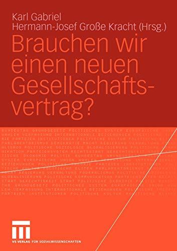 9783531147666: Brauchen wir einen neuen Gesellschaftsvertrag? (German Edition)