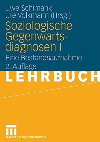 9783531147796: Soziologische Gegenwartsdiagnosen I: Eine Bestandsaufnahme