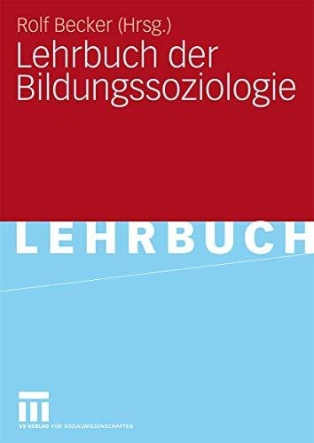 9783531147949: Lehrbuch der Bildungssoziologie.