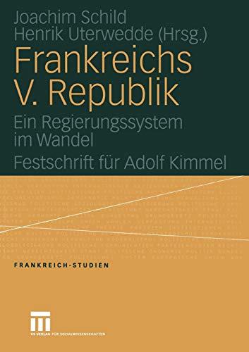 Frankreichs V. Republik: Joachim Schild