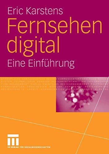 9783531148649: Fernsehen digital: Eine Einführung (German Edition)