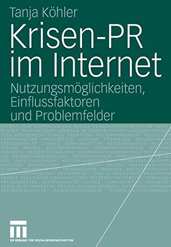 9783531148984: Krisen-PR im Internet: Nutzungsmöglichkeiten, Einflussfaktoren und Problemfelder (Organisationskommunikation) (German Edition)