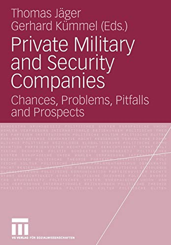 9783531149011: Private Military and Security Companies: Chances, Problems, Pitfalls and Prospects