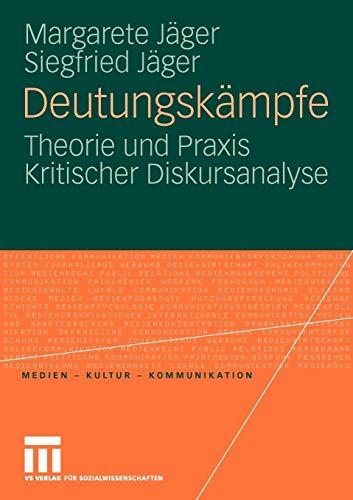 9783531150727: Deutungskämpfe: Theorie und Praxis Kritischer Diskursanalyse (Medien · Kultur · Kommunikation) (German Edition)