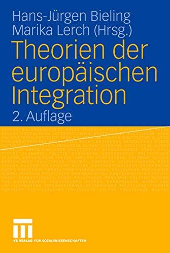 9783531152127: Theorien der europäischen Integration